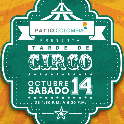 Tarde de Circo Patio Colombia 28 oct.