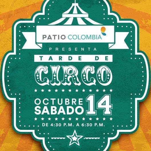 Tarde de Circo Patio Colombia 28 oct.